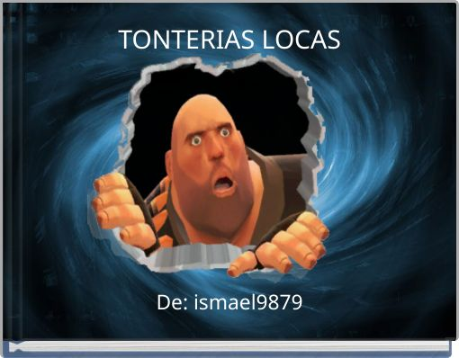 TONTERIAS LOCAS