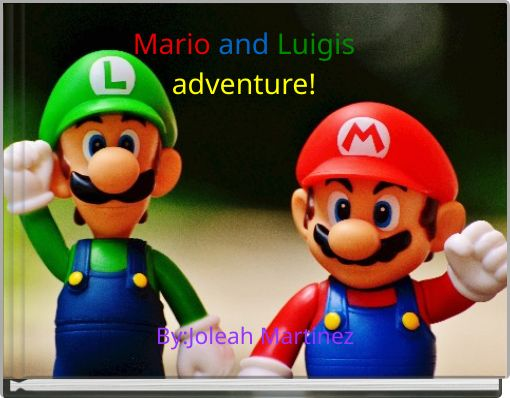 Mario and Luigisadventure!