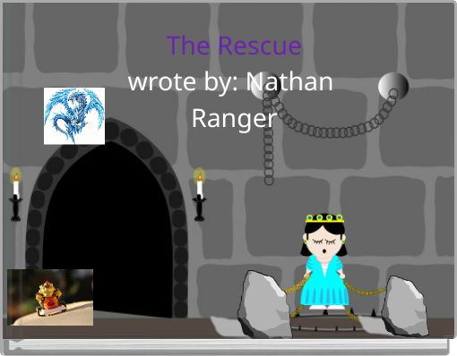 The Rescuewrote by: Nathan Ranger