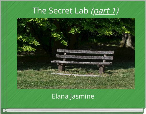 The Secret Lab (part 1)