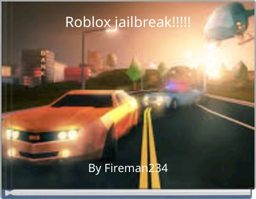 Roblox jailbreak!!!!!