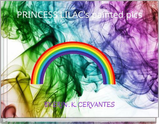 PRINCESS LILAC's painted pics
