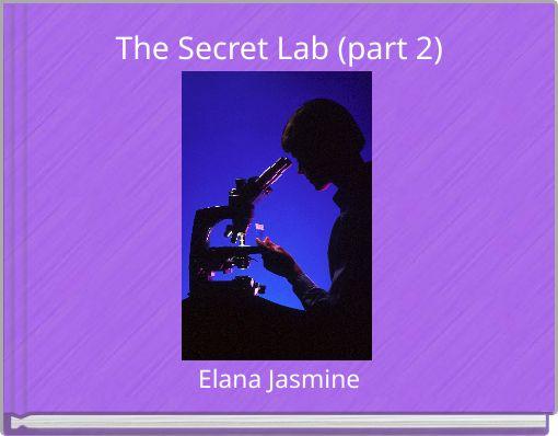 The Secret Lab (part 2)