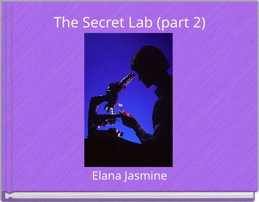 The Secret Lab (part 2)