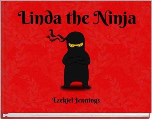 Linda the Ninja