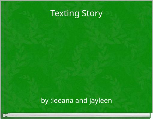 Texting Story