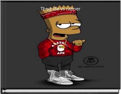 Thug life vs rapper