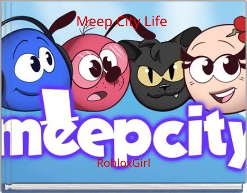 Meep City Life