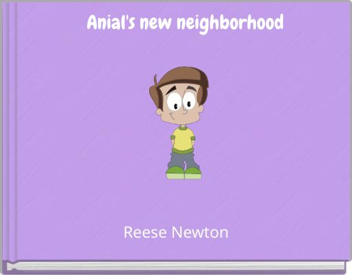 Anial's new neighborhood