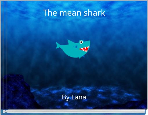 The mean shark