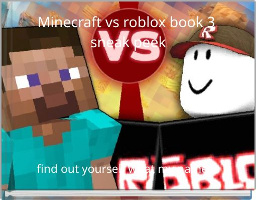 Minecraft vs roblox book 3 sneak peek