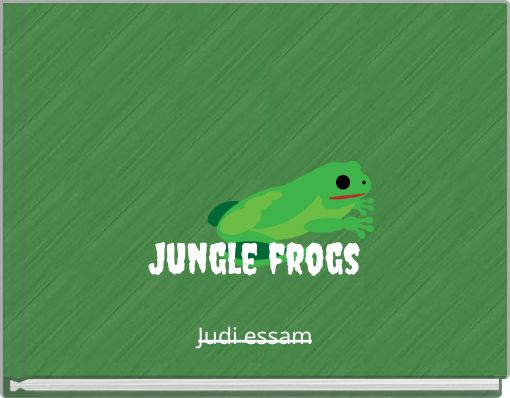 Jungle frogs______
