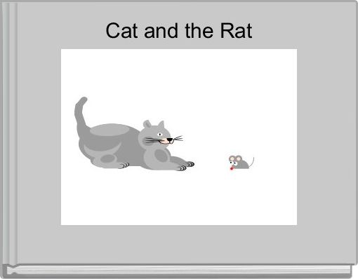 Cat and the Rat