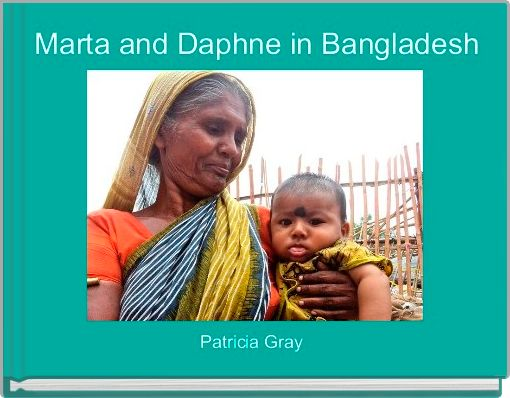 Marta and Daphne in Bangladesh