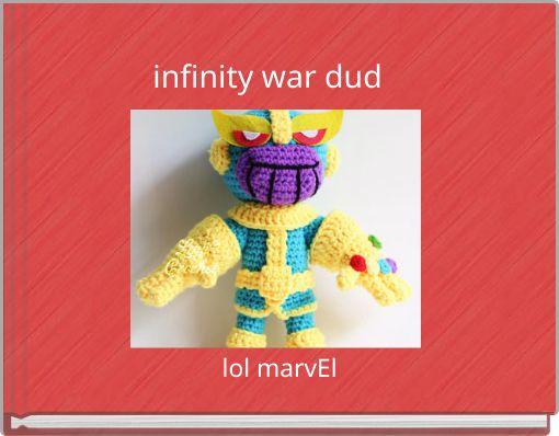 infinity war dud