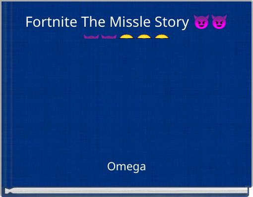 Fortnite The Missle Story