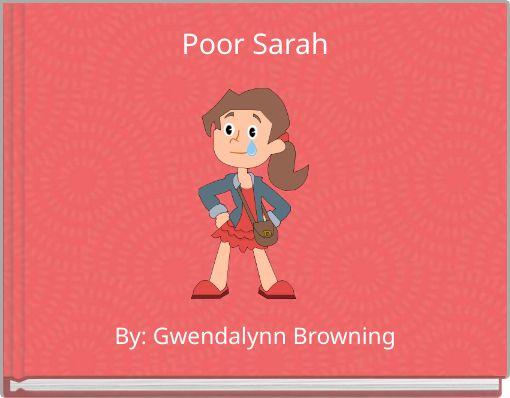 Poor Sarah
