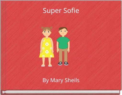 Super  Sofie