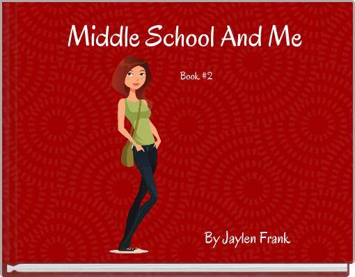 Middle School And MeBook #2