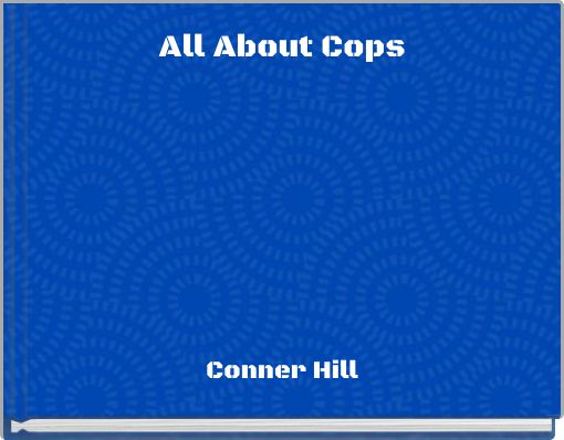 All About Cops