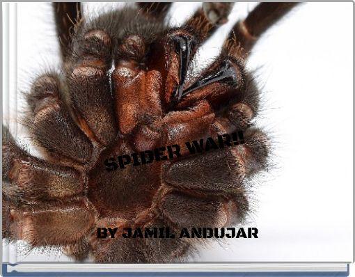 SPIDER WAR!!