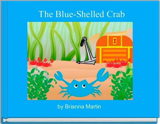 The Blue-Shelled Crab
