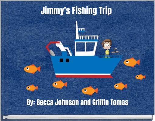 Jimmy's Fishing Trip