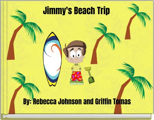 Jimmy's Beach Trip