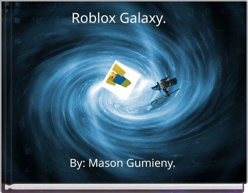 Roblox Galaxy.