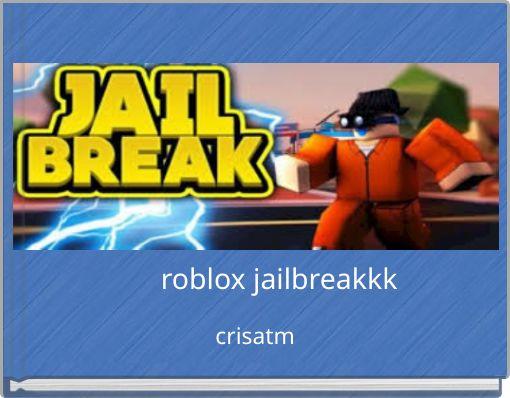 roblox jailbreakkk