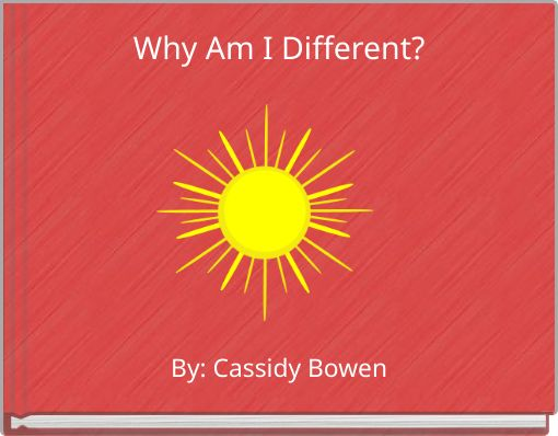 Why Am I Different?