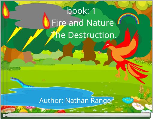 book: 1  Fire and Nature   The Destruction.