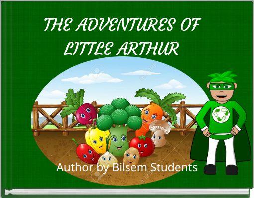 THE ADVENTURES OF LITTLE ARTHUR