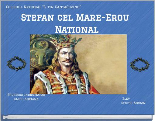 Stefan cel Mare-Erou National