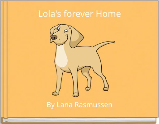 Lola's forever Home