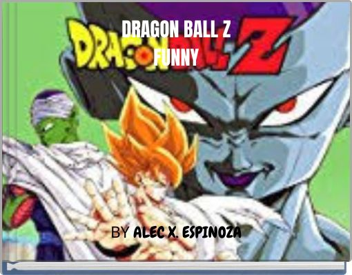 DRAGON BALL ZFUNNY