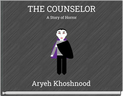 THE COUNSELORA Story of Horror