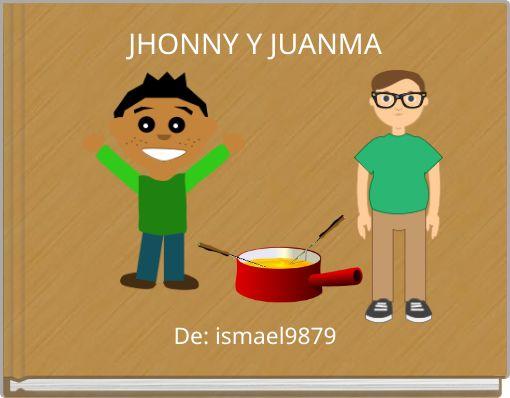 JHONNY Y JUANMA