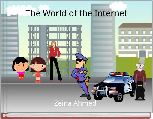 The World of the Internet