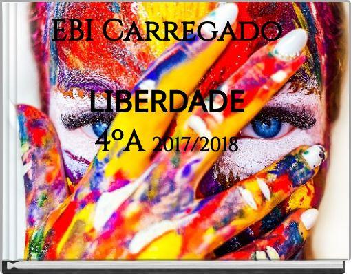 EBI CarregadoLIBERDADE4ºA 2017/2018