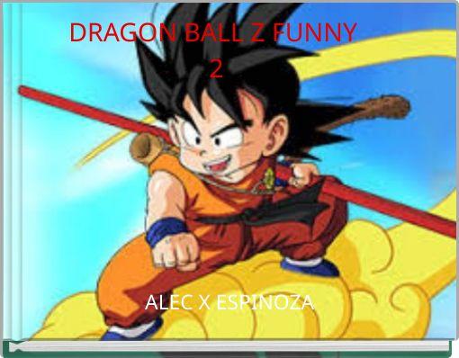 DRAGON BALL Z FUNNY 2