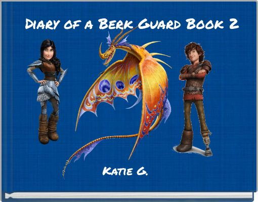 Diary of a Berk Guard Book 2