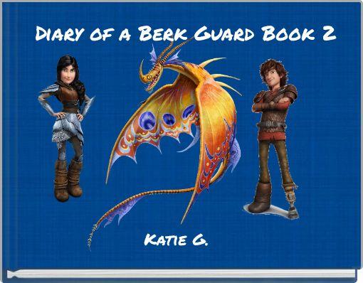 Diary of a Berk Guard Book 2