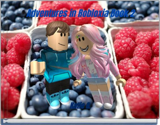 Adventures in Robloxia Book 2