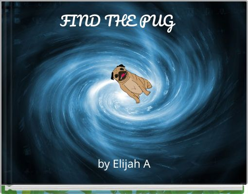 FIND THE PUG