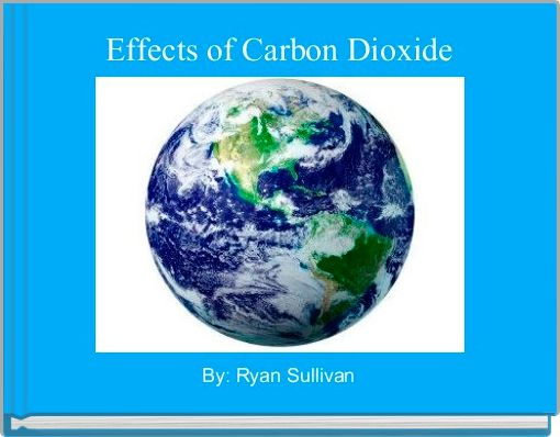 Effects of Carbon Dioxide