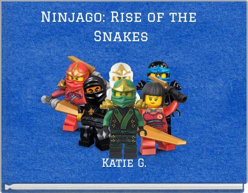 Ninjago: Rise of the Snakes
