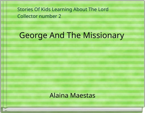 George And The Missionary