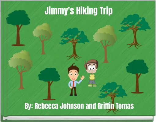 Jimmy's Hiking Trip