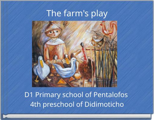 The farm's play